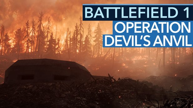 Battlefield 1: They Shall Not Pass - Operation Devil's Anvil im Video-Check