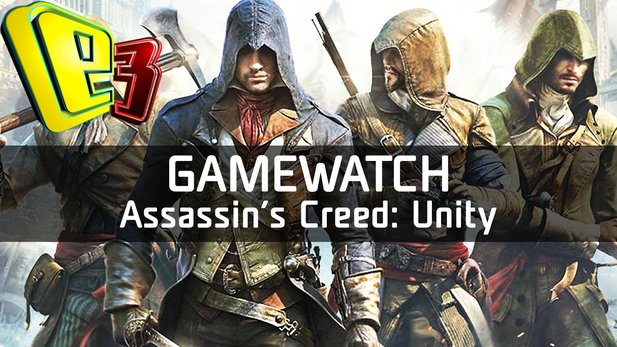 Gamewatch: Assassin's Creed Unity - Video-Analyse: Revolutionäre Gameplay-Neuerungen
