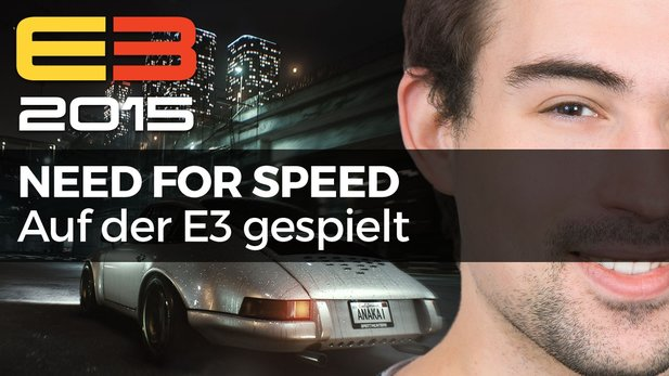 Need for Speed - Video-Fazit zur E3-Probefahrt