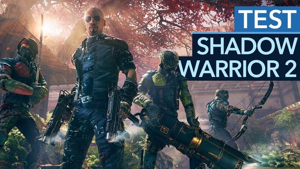 Shadow Warrior 2 - Test-Video zum brutal unterhaltsamen Shooter-Meisterwerk