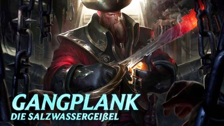 League of Legends - Champion-Video: Gangplank, die Salzwassergeißel