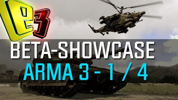 ARMA 3 - Beta-Showcase: Combined Arms (E3 2013)