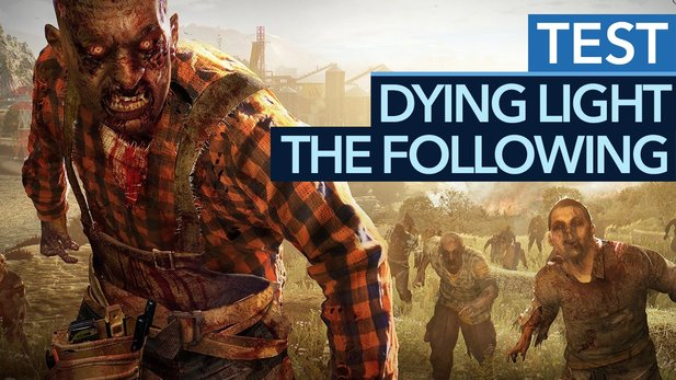 Dying Light: The Following - Testvideo zum grandiosen Zombie-Addon