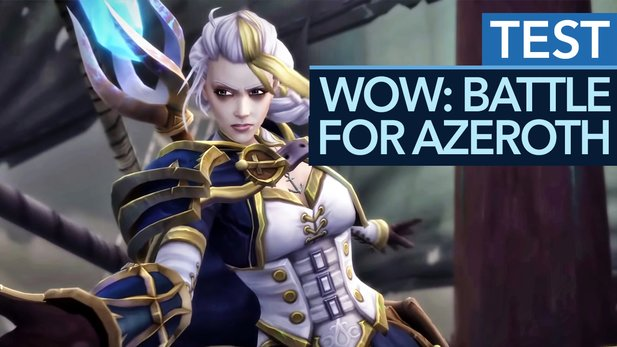 World of Warcraft: Battle for Azeroth - Test-Video: Starke Story, müde Gameplay-Neuerungen