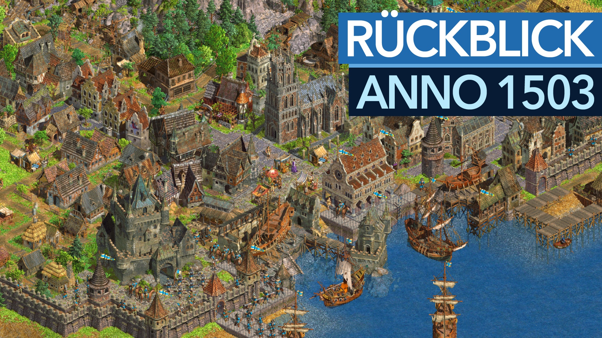 Anno 1503 im Video-Rückblick - »Der Multiplayer-Modus war ein Skandal« -  GameStar